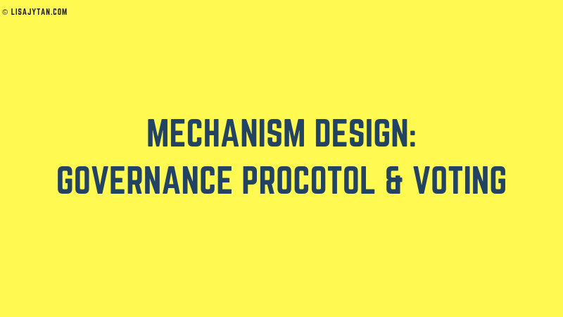 Mechanism Design: Governance Protocol & Voting