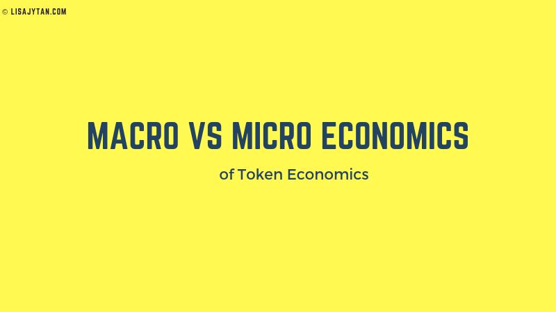 Macro vs Micro Token Economics